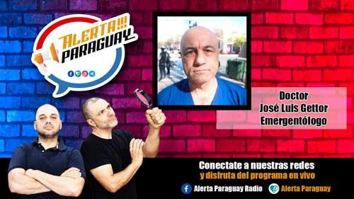 Alerta Paraguay entrevista al Dr. José Luis Gettor, Emergentólogo